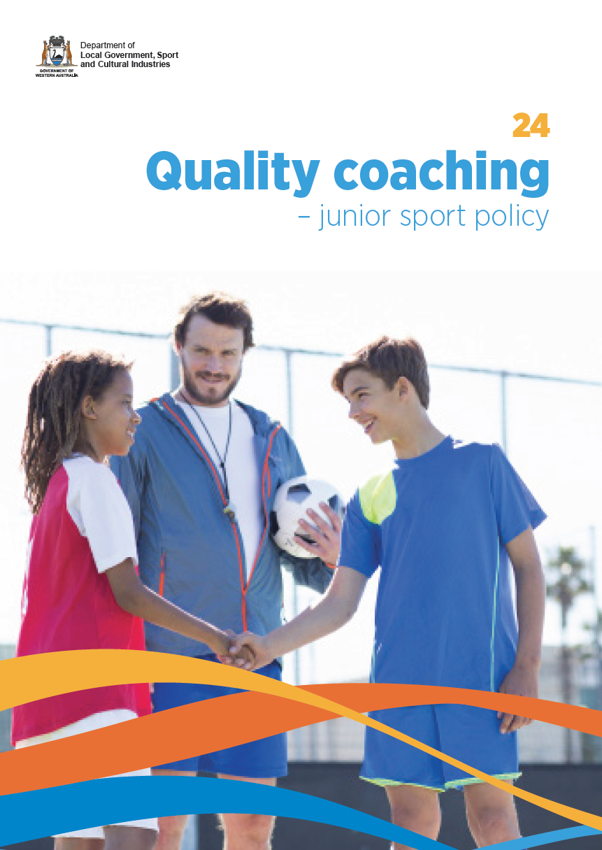 Quality coaching  Junior sport policy cover
