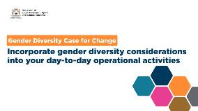 6Incorporategenderdiversityconsiderationsintoyourday-to-dayoperationalactivities